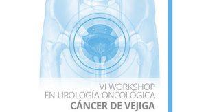 VI Workshop en Urología Oncológica - Cáncer de Vejiga